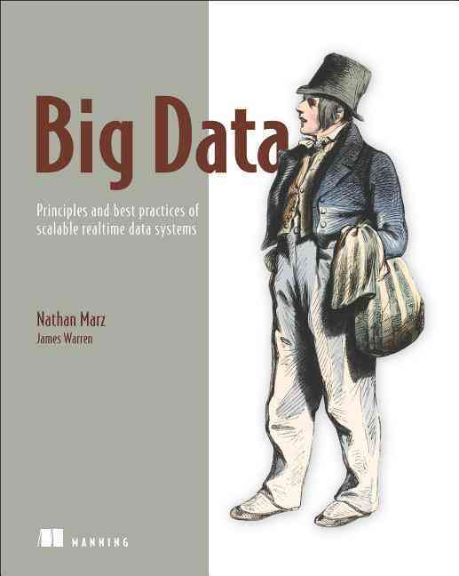 Big Data By Marz, Nathan/ Warren, James